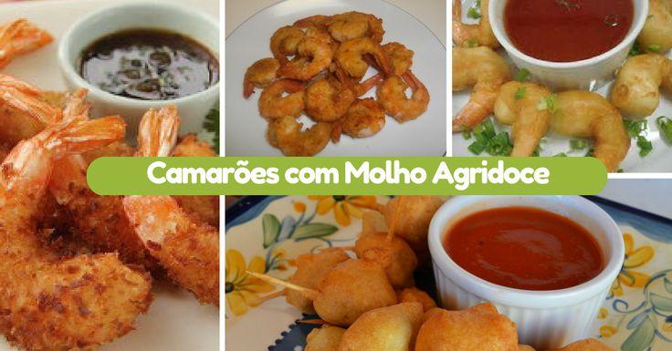 Receita de Camarões com Molho Agridoce - http://topreceitasfaceis.com/receita-camaroes-molho-agridoce/