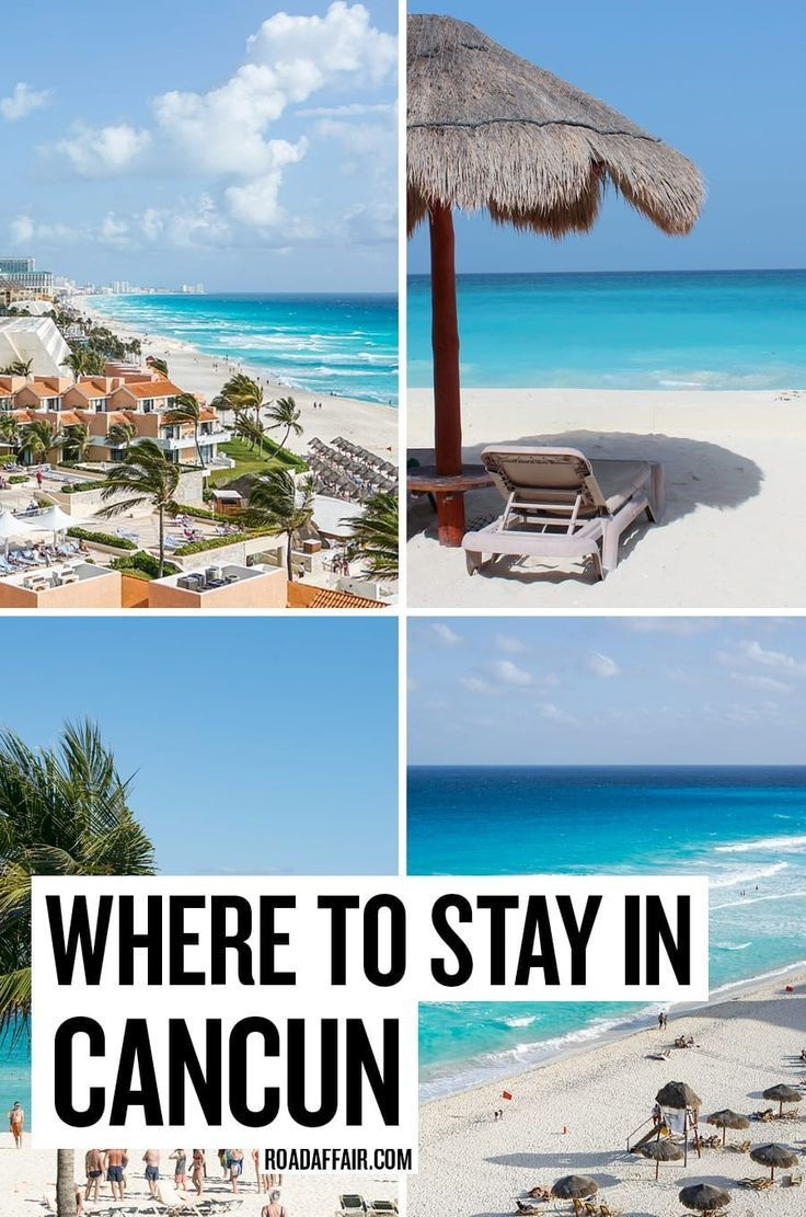 Where To Stay In Cancun Best Hostels Hotels In Cancun 2021 Road Affair Cancun Hotels Mexico Travel Cancun