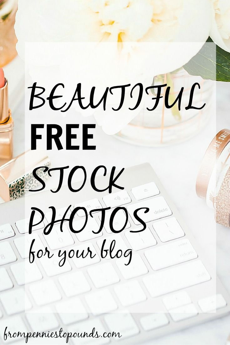 Beautiful free stock photos for your blog! Royalty free.  http://www.frompenniestopounds.com/free-stock-photos/