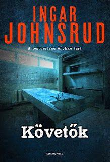 Adri könyvmoly könyvei: Ingar Johnsrud Követők