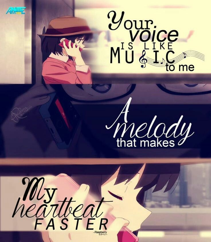 """""""Your voice is like music to me. A melody that makes my heart beat faster."""" 