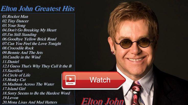 Elton John Greatest Hits Full Album The Best Of Elton John 17  Elton John Greatest Hits Full Album The Best Of Elton John 17 Elton John Greatest Hits Full Album The Best Of Elton