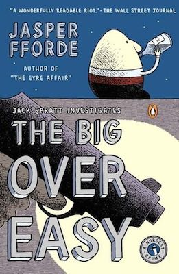 The Big Over Easy by Jasper Fforde (audiobook) (erinreads.com) (2014)