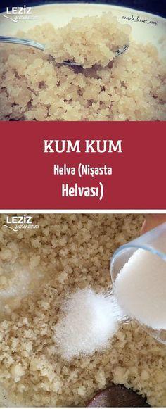 Kum Kum Helva (Nişasta Helvası)