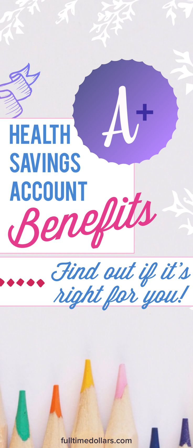 Want to know about the account that can be used for your health needs and double as a stealth IRA? Learn about the benefits. Article via @fulltimedollars #personalfinance #healthcare #retirement #savingsaccounts #moneytips #investing
