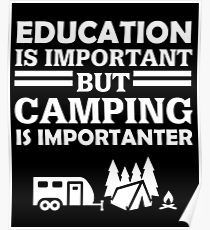 Camping is important Poster