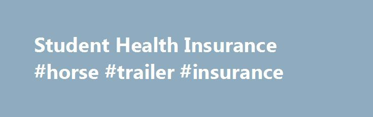 Student Health Insurance #horse #trailer #insurance http://insurances.nef2.com/student-health-insurance-horse-trailer-insurance/  #student health insurance # Student Health Insurance STUDENT HEALTH INSURANCE Education is a big immediate expense for many families and individuals. But good health care coverage is still essential! All eligible students of EKU may utilize Student Health Services, which is supported by a portion of the tuition costs. While we strive to meet the majority of…