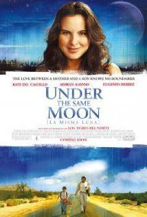 La misma luna = Under the same moon / HU DVD 6388 /  http://catalog.wrlc.org/cgi-bin/Pwebrecon.cgi?BBID=7763300