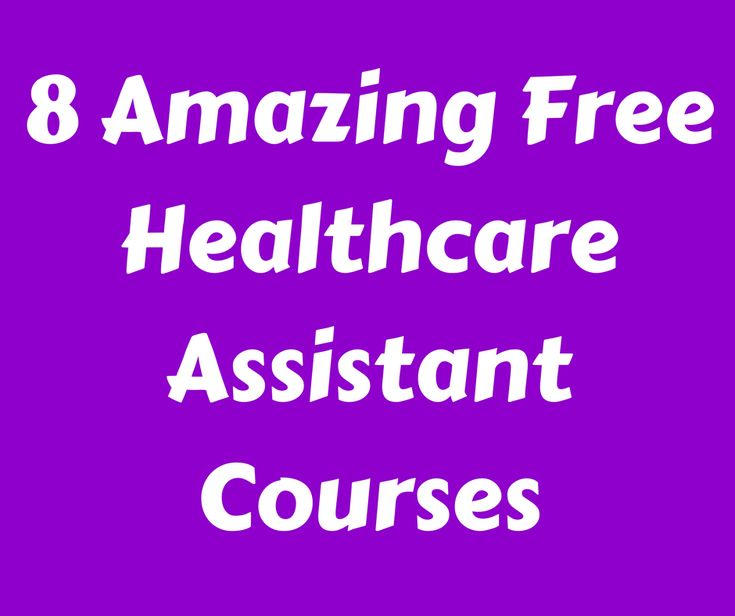 8 Amazing Free Healthcare Assistant Courses - #HCA #NHS #Healthcare