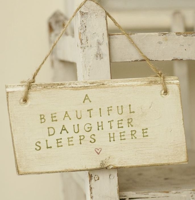 Cute distressed sign for a daughters room.