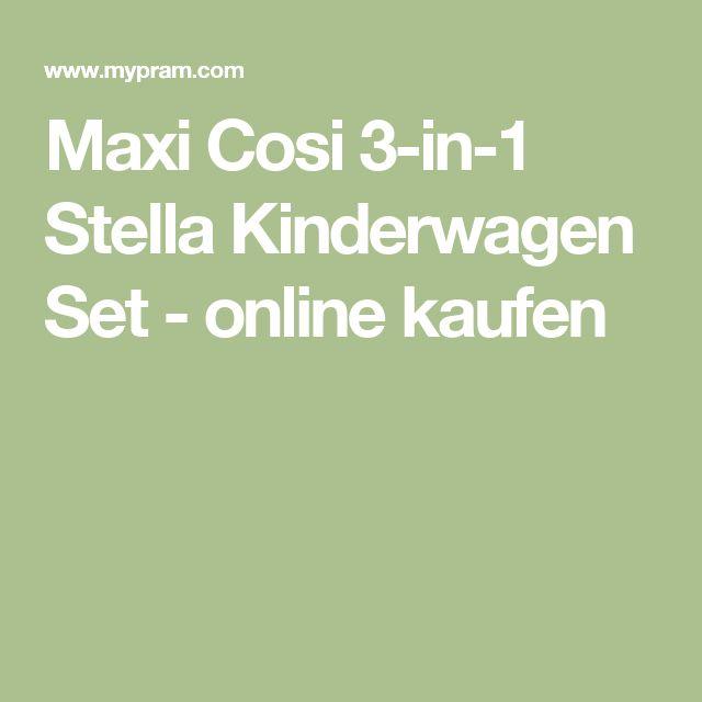 Maxi Cosi 3-in-1 Stella Kinderwagen Set - online kaufen