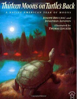 Thirteen Moons on Turtle's Back: A Native American Year of Moons