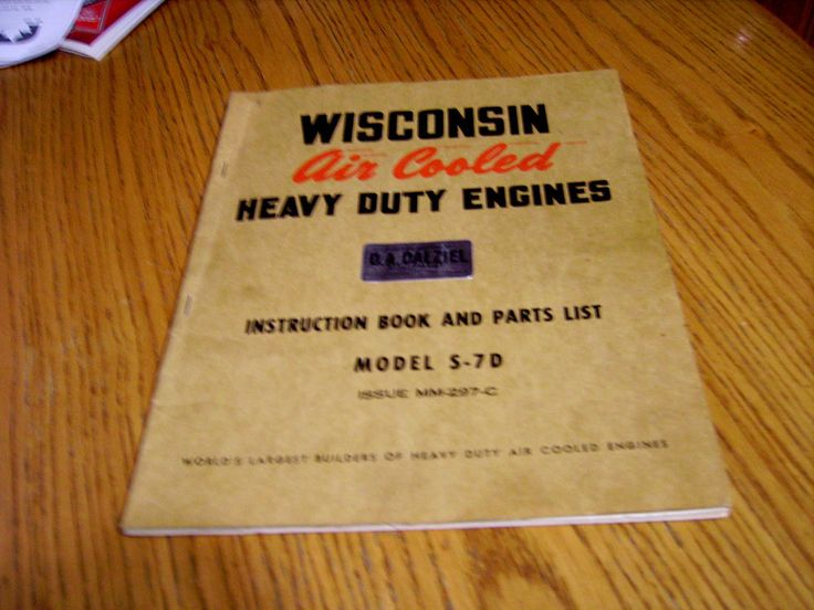 Wisconsin Model S-7D Air Cooled Heavy Duty Engines Instruction Book & Parts List