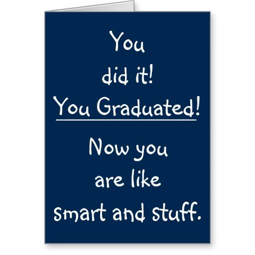207 best funny graduation gifts images on Pinterest ...