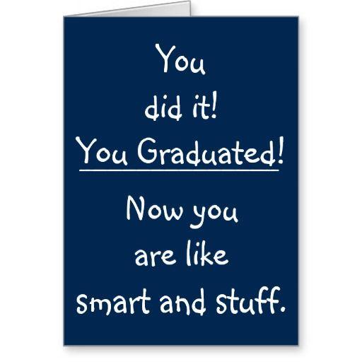 Fun Graduate Congratulations Funny Graduation Card