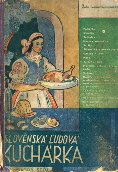 Inovecká Žela Ivanová: Slovenská ľudová kuchárka pre každý stôl