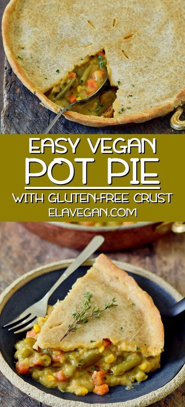 Easy Vegan Pot Pie In 2020 Vegan Pot Pie Recipe Veggie Pot Pie Vegan Pot Pies