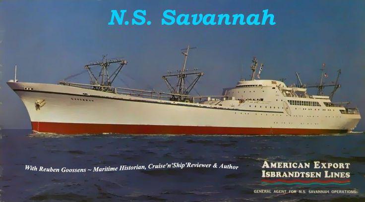 N.S. Savannah - a nuclear-powered passenger-cargo ship