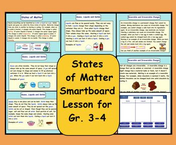 This is a Smart Notebook 11 file.  This lesson is designed to teach the three states of matter:  Solids, Liquids, Gases.  There are 7 slides in this file.  1.   Definition of Melting, Evaporation, Condensing, Freezing2.   What is a Gas?3.   What is a Liquid?4.