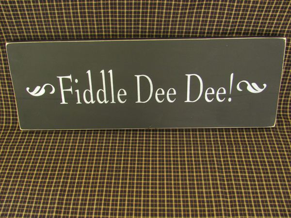 "You might recognize this quote from ""Gone with the Wind"". What a way to bring the southern style to your home! http://www.theoldwoodsignshop.com/wood-signs/fiddle-dee-dee"