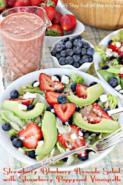 Strawberry Blueberry Avocado Salad with Strawberry Poppyseed Vinaigrette from... Can't Stay Out of the Kitchen