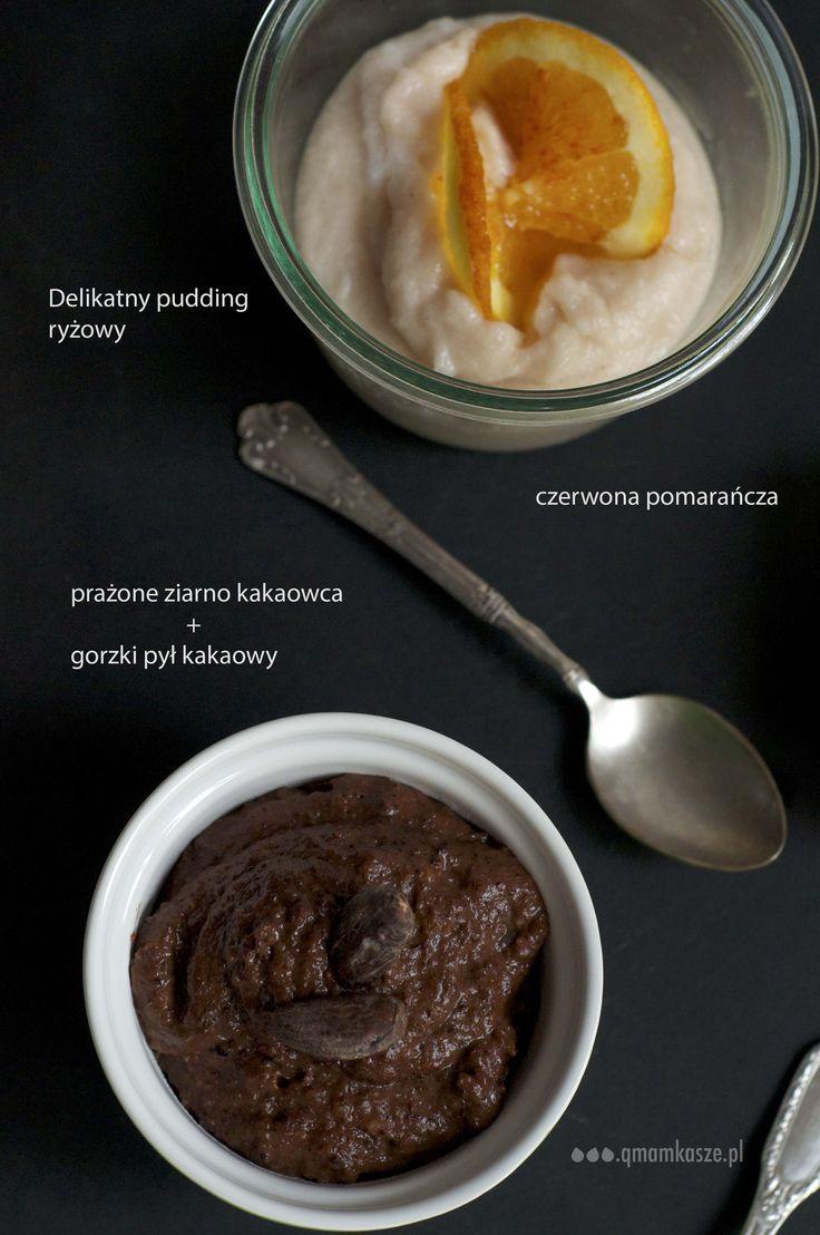 Wiosna zapachniała ryżowym puddingiem. Głęboko czekoladowy lub pachnący czerwoną pomarańczą. W 100% naturalny, domowy, pyszny na ciepło. Świetny o poranku z gałązką świeżych ziół.