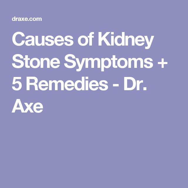 Causes of Kidney Stone Symptoms + 5 Remedies - Dr. Axe