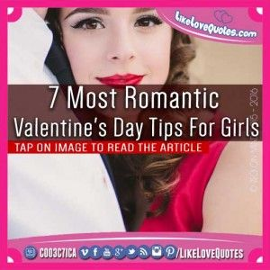 7 Most Romantic Valentine's Day Tips For Girls