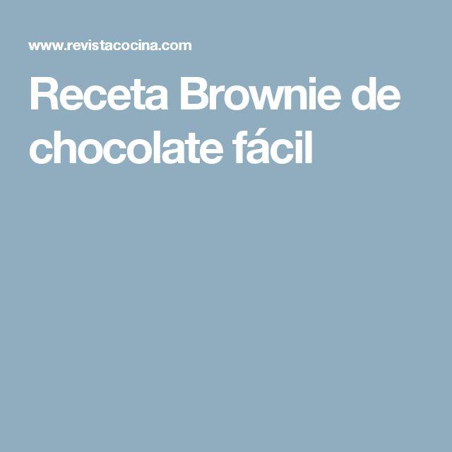 Receta Brownie de chocolate fácil