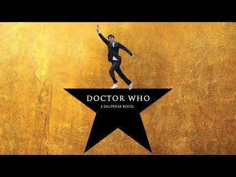 """THE DOCTOR"" Hamilton Style Song Parody (Doctor Who: A Gallifreyan Musical) - YouTube"