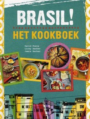 Proef de Braziliaanse keuken aan de hand van dit kleurige boek.