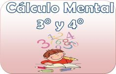 Cálculo mental para tercer y cuarto grado de primaria - http://materialeducativo.org/calculo-mental-para-tercer-y-cuarto-grado-de-primaria/