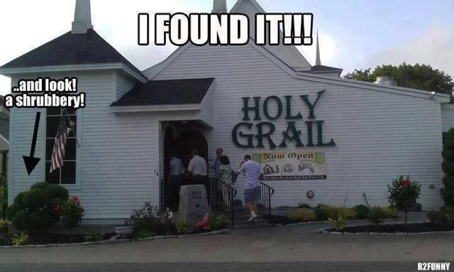 A shrubbery! Oh, and the holy grail. :)