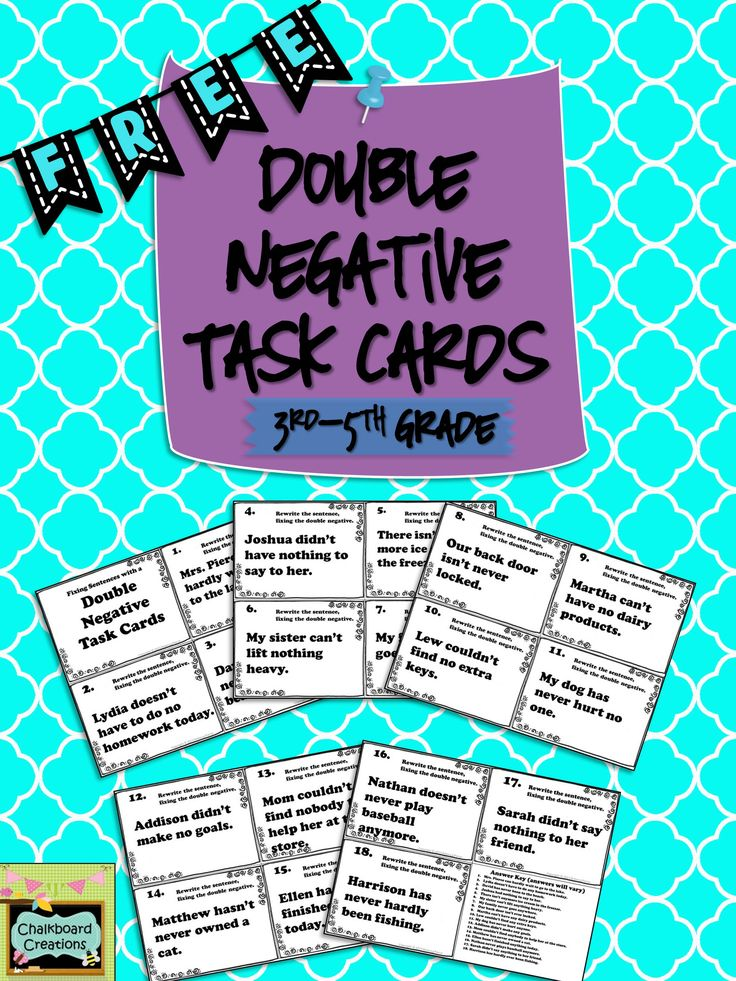 This is a FREE set of 18 task cards! Each card has a sentence that contains a double negative for the students to correct. Great for early finishers, centers or small groups, playing Scoot, or as a review! #freetaskcards #doublenegative #languageartscenter #TpT #teacherspayteachers