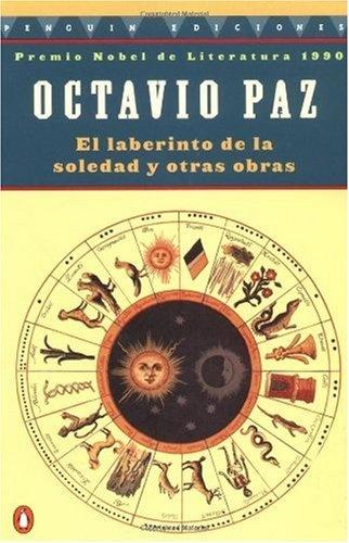 Bestseller Books Online El laberinto de la soledad Octavio Paz $10.65  - http://www.ebooknetworking.net/books_detail-0140258833.html