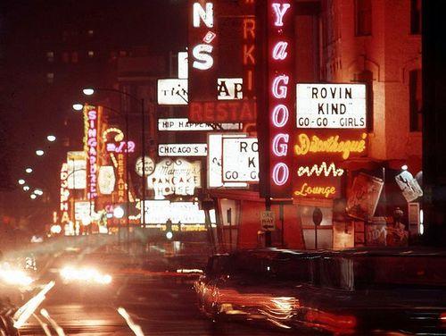 North Rush Street, c.1960's, Chicago | Chicago nightlife ...