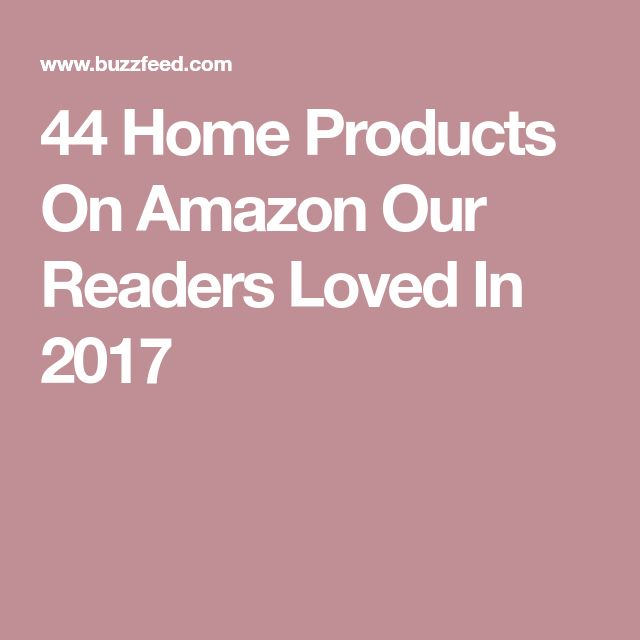 44 Home Products On Amazon Our Readers Loved In 2017