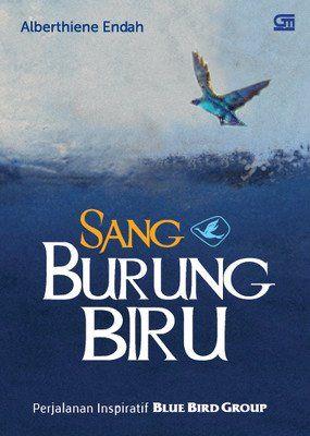 """""""Sang Burung Biru"""" Alberthiene Endah #buku #sewabuku #perpustakaan"""
