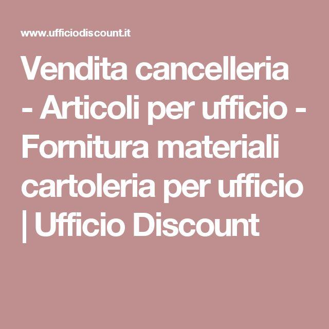 Vendita cancelleria - Articoli per ufficio - Fornitura materiali cartoleria per ufficio | Ufficio Discount