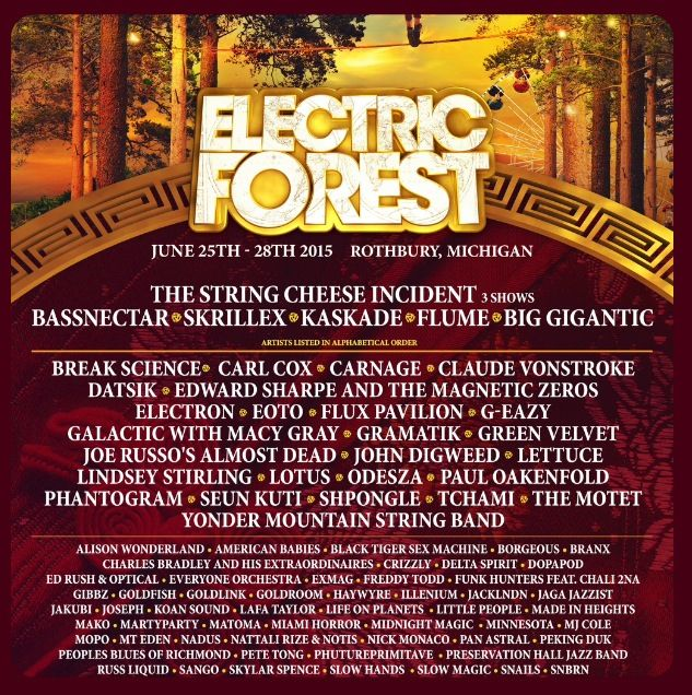 This years Electric Forest lineup is making me lose my mind with excitement #electricforest2015 #electricforest