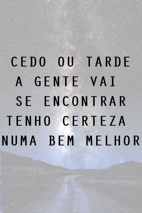 Cedo ou Tarde - NX Zero. About miss someone.
