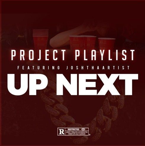#ProjectPlaylist's 'Up Next' Brings Refreshing New #HipHop and #Rap Beats