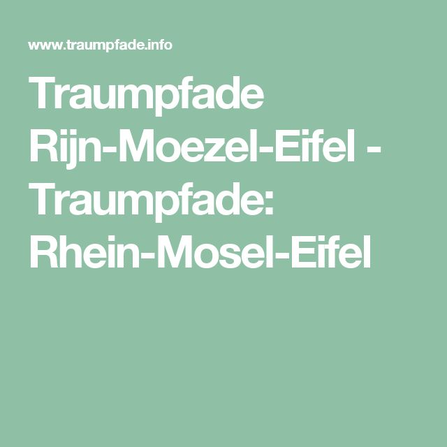 Traumpfade Rijn-Moezel-Eifel - Traumpfade: Rhein-Mosel-Eifel