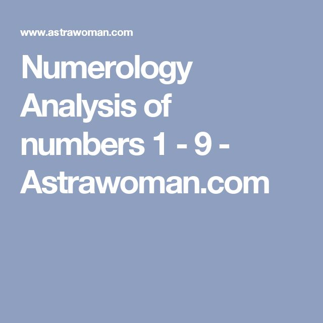 Numerology Analysis of numbers 1 - 9 - Astrawoman.com