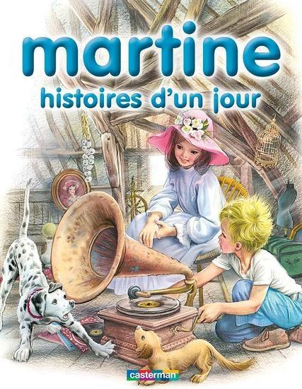 Martine, histoires d'un jour - Gilbert Delahaye, Marcel Marlier - 2203107316 - 9782203107311