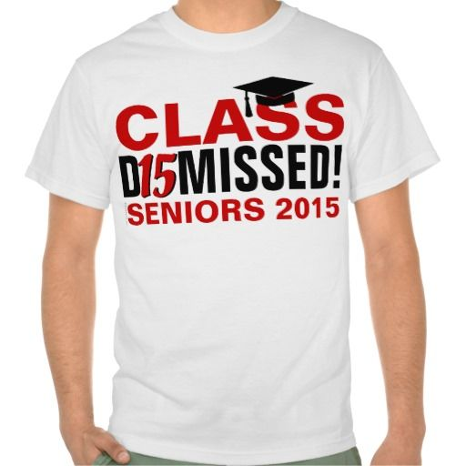 class of 2015 dismissed red light graduation t shirt to