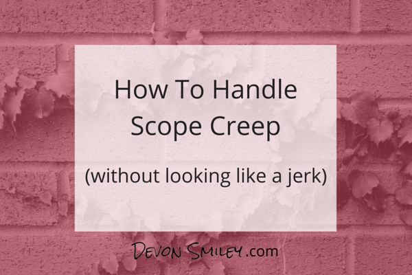 How To Handle Scope Creep #designers #freelancers