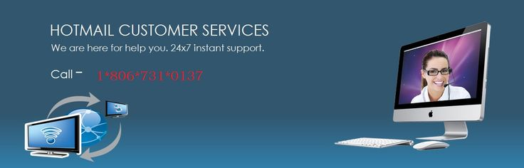 For Hotmail Help and Hotmail Customer Service Call on Hotmail Contact number 1-806-731-0137 , in USA and Canada. Our hotmail customer care team provides you help for all Hotmail account related issues
