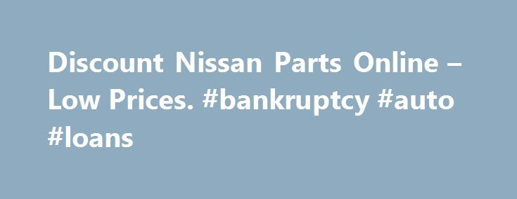 """Discount Nissan Parts Online – Low Prices. #bankruptcy #auto #loans http://italy.remmont.com/discount-nissan-parts-online-low-prices-bankruptcy-auto-loans/  #nissan auto parts # We have 121,326 Nissan parts and accessories in stock. About Our New, OEM and Aftermarket Nissan Accessories and Parts Fortunately for you as a Nissan owner – but perhaps less fortunate for us – Nissan puts out a very solid product (their V6 """"VQ"""" engines have been listed among the """"World's 10 Best Engines"""" by Ward's…"""