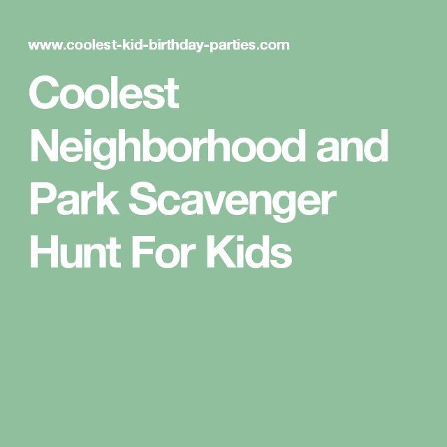 Coolest Neighborhood and Park Scavenger Hunt For Kids